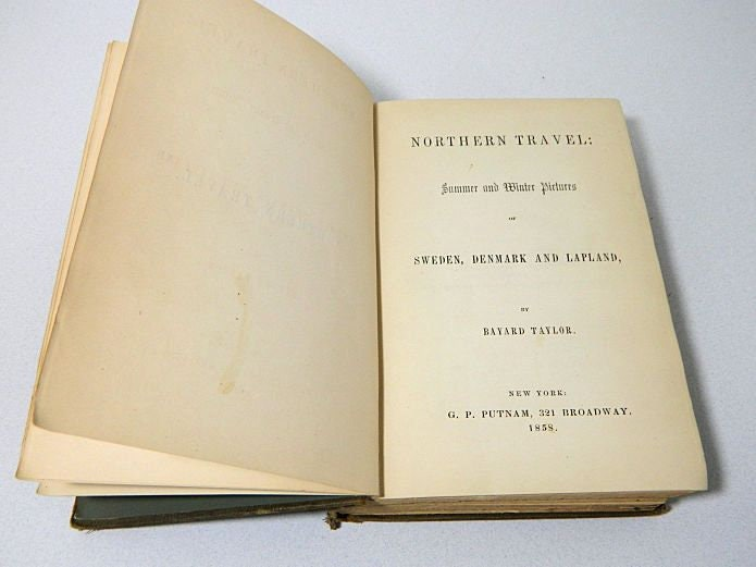 Antique,Book,1858,Northern,Travel:,Summer,and,Winter,Pictures,of,Sweden,,Denmark,Lapland,Bayard,Taylor,antique travel book, antique travelogue, northern travel book, antique sweden denmark lapland book
