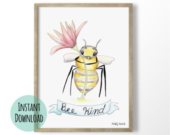 Bee Kind Printable Art Print - Kindness Bee Classroom Poster - Counselor Office Art  INSTANT DOWNLOAD