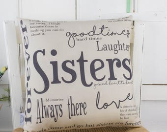 Sisters Gift Pillow Complete Quote Word Pillow Cushion Birthday present for your Sister
