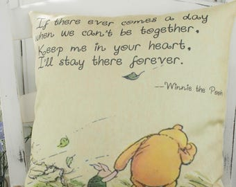 Winnie the Pooh Pillow . 'Keep Me In Your Heart' Quote cushion Pooh Nursery or baby shower Gift