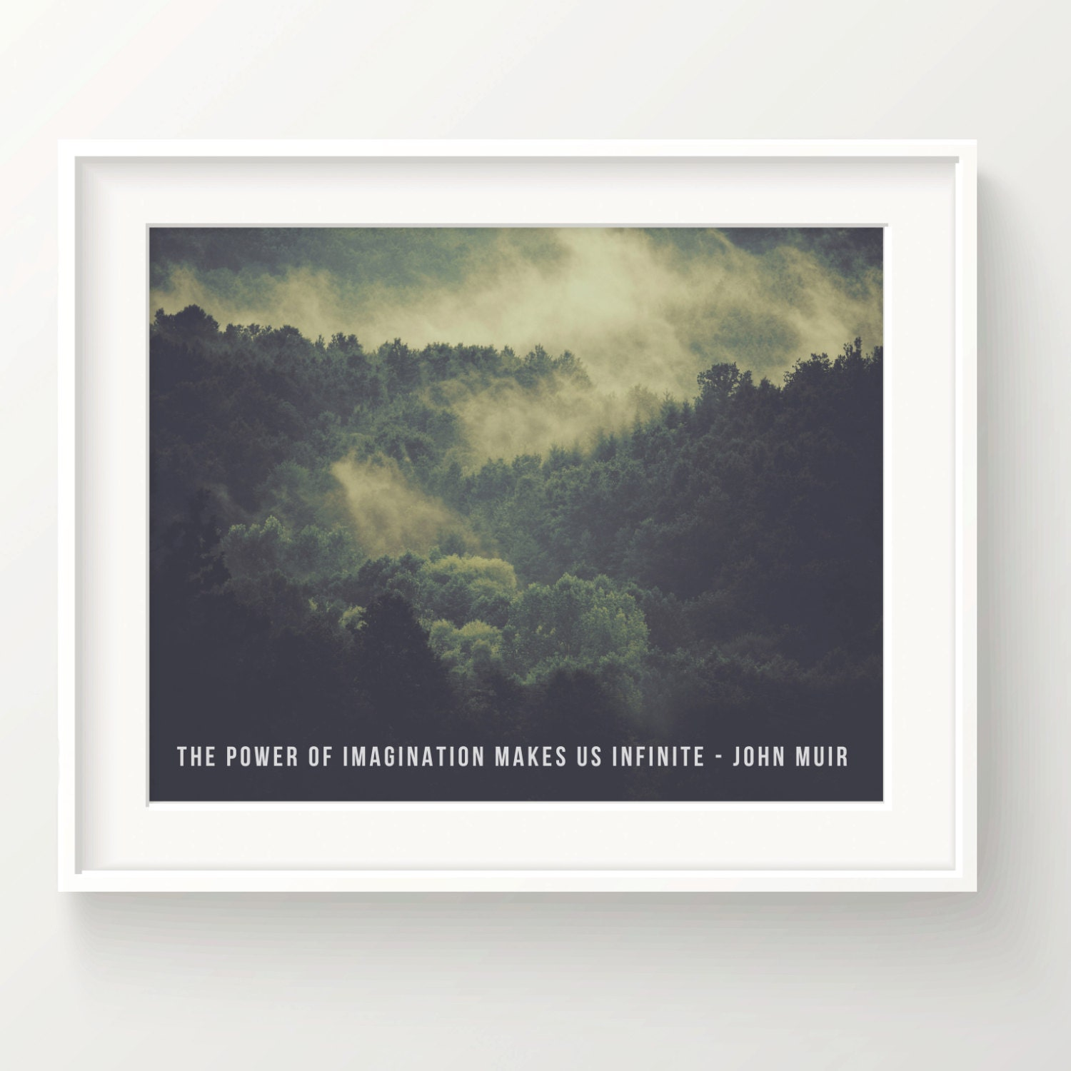 John Muir Print Quote The Power Of Imagination Makes Etsy