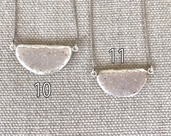 White Druzy Layering Necklaces- Raw Gemstone Charm Necklaces- Semi Circle Druzy Necklace- Natural Rough Stone Sterling Silver Necklace