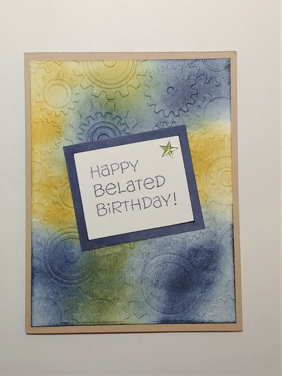 Belated Birthday Card For A Man Masculine Sorry Late Etsy
