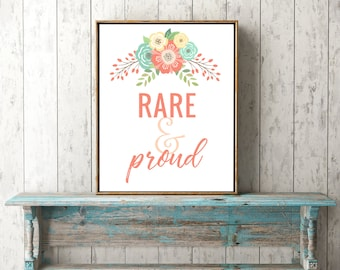 Rare and Proud Special Needs Printable Wall Decor- Digital Download 8x10
