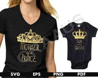 c8aae0726 Mom and Son Shirts, Mommy annd Son, Son of a Queen, Mother of a Prince,  Mommy and me, Mothers day gift, shirt svg, svg files