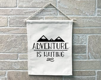 Adventure Is Waiting // Heavy Cotton Canvas Banner // Made In The USA