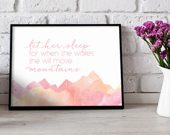 Let Her Sleep For When She Wakes She Will Move Mountains Poster Print Wall Art Decor