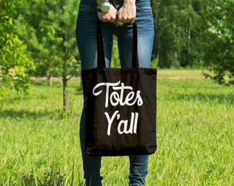 Totes Y'all // Southern Sayings // Casual Cotton Canvas Tote