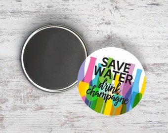 "Save Water Drink Champagne 2.25"" Magnet"