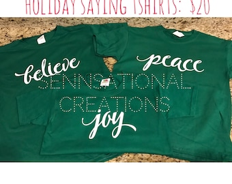 Christmas Shirts, Christmas Saying Shirts, Holiday Shirts, Believe, Joy, Peace, Christmas Gear