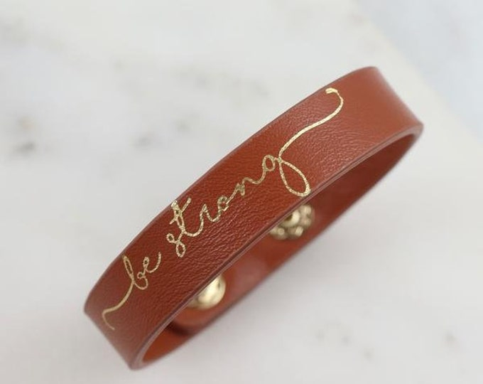 Be Strong Leather Bracelet