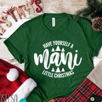 Have Yourself A Mani Little Christmas - Nail Stylist DS  Vendor Shirt - Xmas Holiday Shirts For Nails