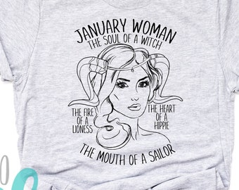 0cb96d86 JANUARY Woman T-Shirt - CAPRICORN - Horoscope Zodiac Tee - Soul of a Witch  - Fire of a Lioness - Mouth of a Sailor - Heart of a Hippie
