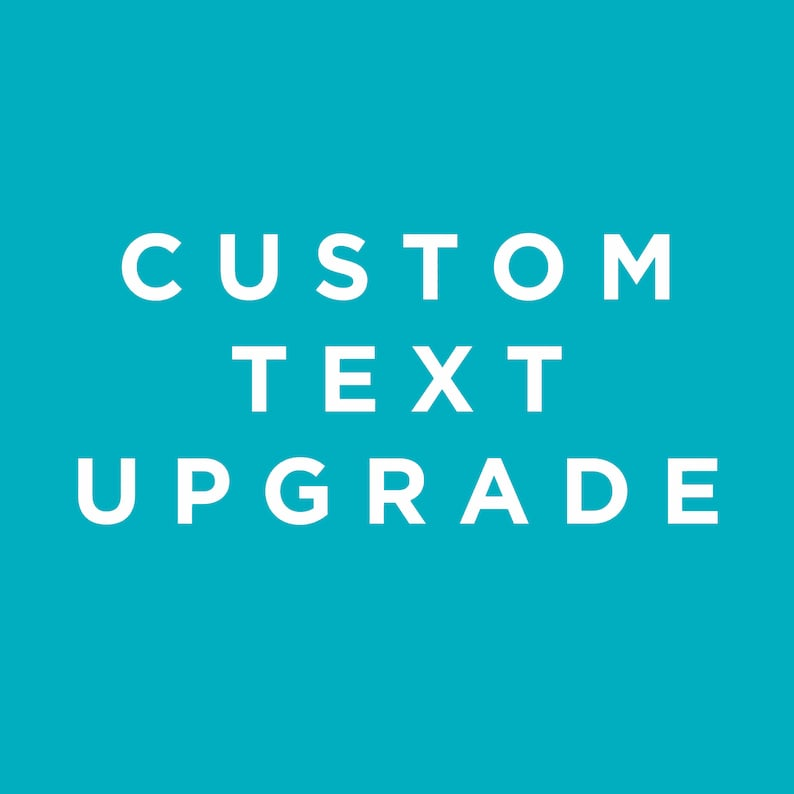 Custom Text Upgrade  Add Text To Your Order image 0