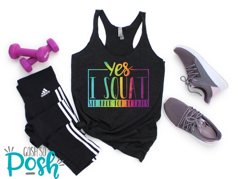 Yes I Squat See Back For Details  Funny Workout Tank Top  image 0