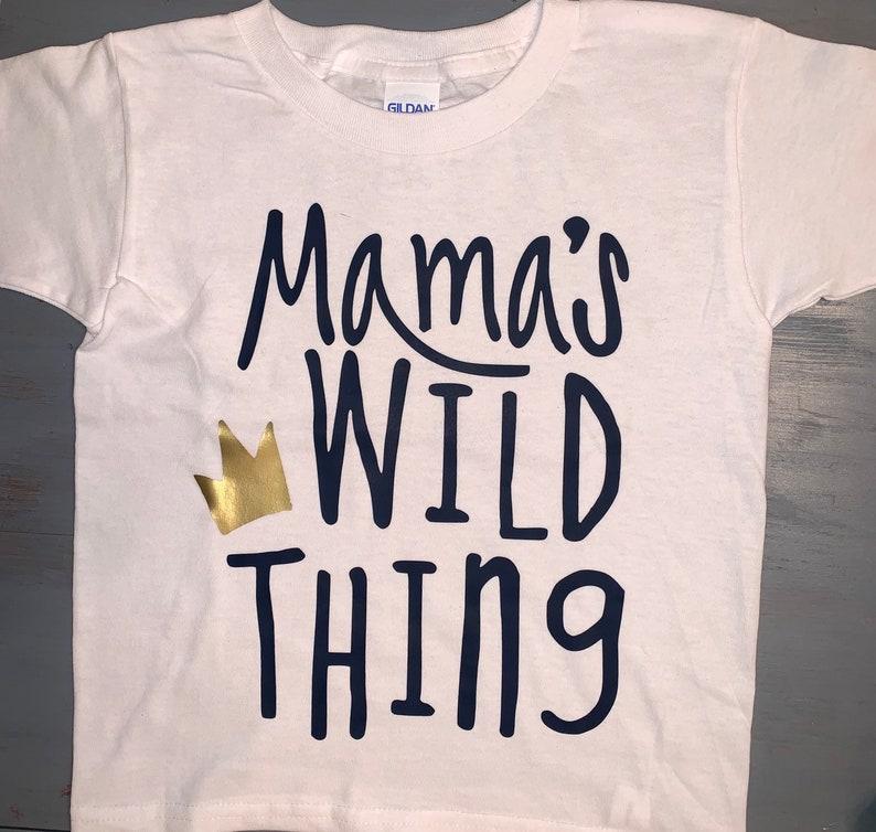 Little boys tee Mama/'s wild thing