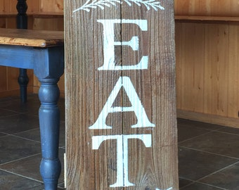 EAT rustic kitchen decor ALL PAINTED fence wood sign