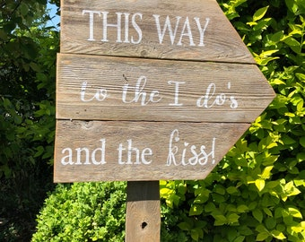 Wedding sign - This way to the wedding and the kiss ALL PAINTED