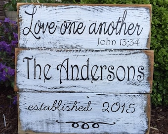 Love One Another  PAINTED rustic wood sign