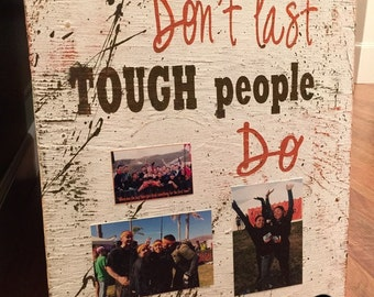TOUGH times dont' last TOUGH people DO Motivational race sign
