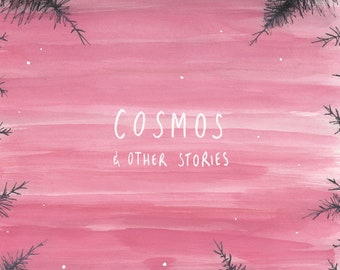 Cosmos & Other Stories - Digital Comic