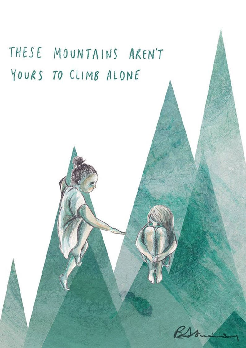 These Mountains Aren't Yours to Climb Alone   Mental image 0