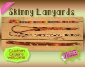 Skinny Lanyard- Ready To Ship - Free Shipping - Choose Your Fabric - Custom Orders Welcome