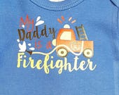 Free Shipping!! My Daddy is a Firefighter Bodysuit One Piece Creeper NewBorn Baby Shower Gift- Ready to ship - Free Shipping