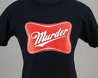Murder  t-shirt, horror tshirt, Goth Tee, screen printed T shirt