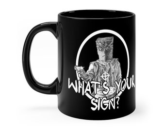 "Zodiac Killer Black mug 11oz  ""What's Your Sign?"" , Horror Coffee Cup, True Crime Coffee Mug"