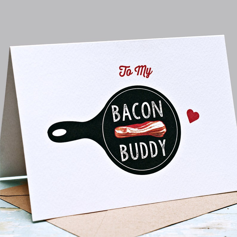 Friend Card Bacon Buddy Card Valentines Palentine