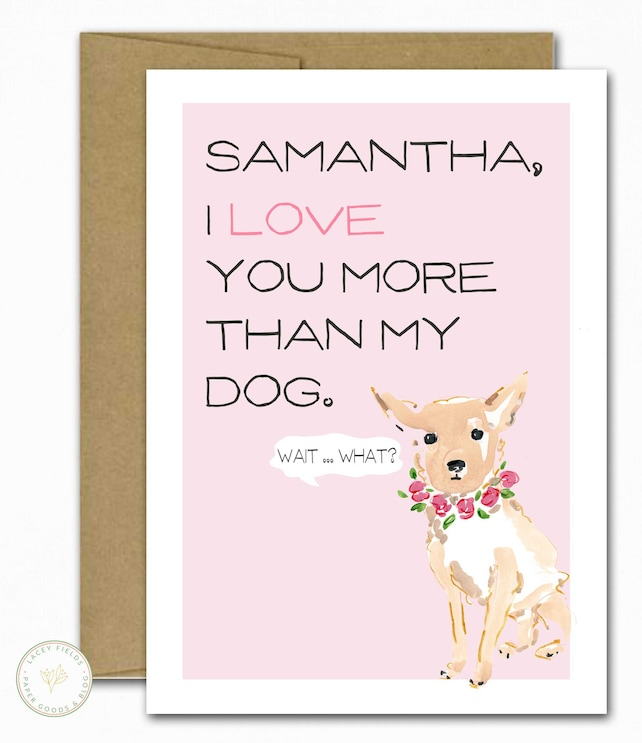 Birthday Card For Best Friend Love You More Than Chihuahua Funny Romantic Dog Lover Unique Anniversary Husband