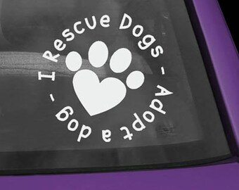I Rescue Dogs Vinyl Sticker