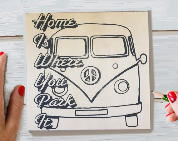 Wood Board, Coloring Board, Home is Where You Park It, VW Bus, Hippie Van, Wood Sign Kit,  Road Trip, Wanderlust, Make Your Own Art,