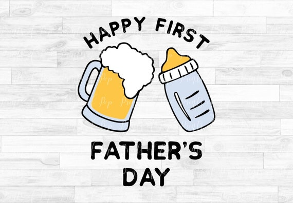 Free Maybe that's why celebrating his first father's day with a special card feels so important. Happy First Father S Day Svg Baby Bottle Beer Clip Art Etsy SVG, PNG, EPS, DXF File