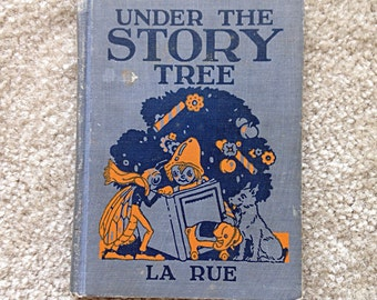 Under the Story Tree by Mabel Guinnip LaRue Vintage Childrens Book 1950s