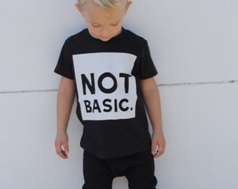 """Not Basic"" Baby/Toddler Graphic Tee"