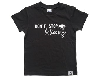 Don't Stop Believing Baby/ Toddler Christmas Tee