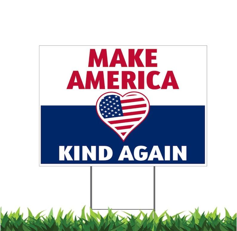 Make America Kind Again Yard Sign Printed 2-Sided 24x18 or image 0
