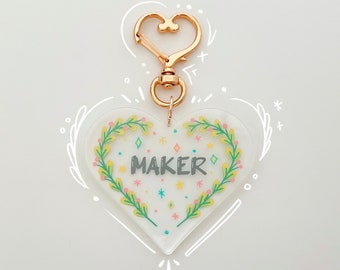 Maker Heart Acrylic Keychain with Heart Clasp - Crafters Gift - Makers Gift - Acrylic Charm