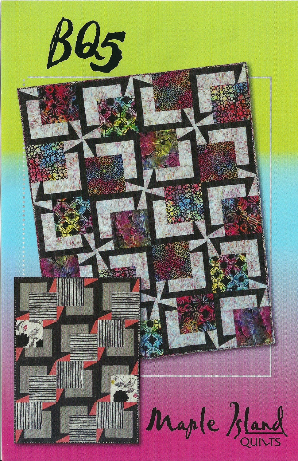 BQ 5 Quilt Pattern Maple Island Quilts DIY Quilting Sewing 2 Blocks 6 Sizes