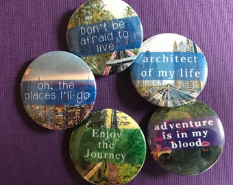 My Life Journey Set of Five Pinback Buttons at a Special Discounted Rate, Backpack Pins and Magnets, Travel Badges, Travel Pins, Adventure