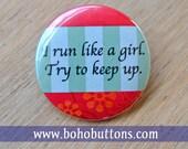 Feminist quot I Run Like a Girl quot pinback button exercise badge Woman magnet feminist button feminism pins girl power, Feminist Keychain, Gift
