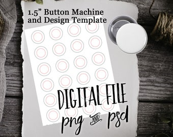 """1.5"""" Pinback Button Print Sheet PSD Design Template for Butting Making Button Maker Craft Printable PNG PSD Button Seller Round Magnet"""