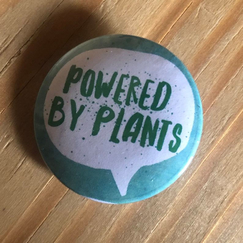 Powered by Plants Button 1 1.25 1.5 pinback image 0