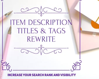 Etsy Shop Listing Writing, Item Description, Titles and Tags, SEO Help, Links, Search Help, Boost Sales, Increase Views, Search Rank Help