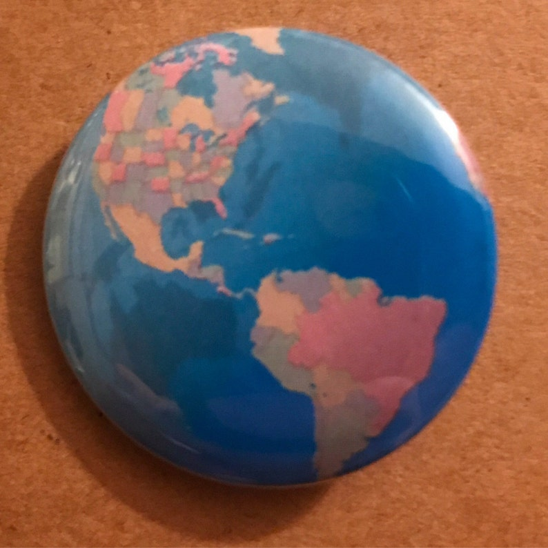 Earth Globe Pinback Button Planet Earth Pin Earth Magnet image 0
