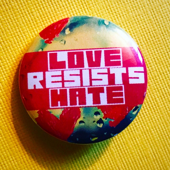 Love Resists Hate Pinback Button Election Pin Us Flag Button Quote Make America Kind Again Magnet Defend Democracy Pin Peace Pin Usa