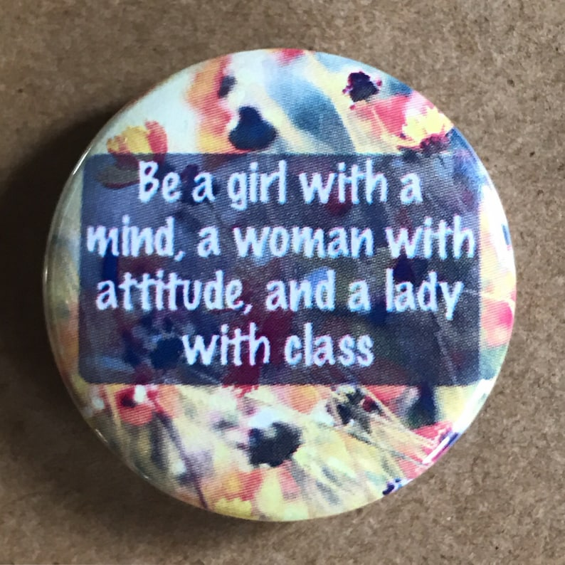 Woman with Class pinback button girl power hippie magnet image 0