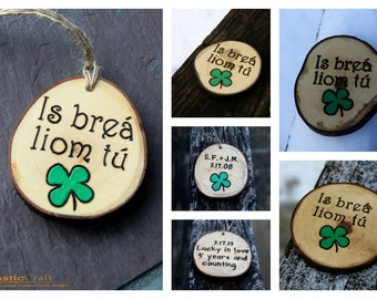ecfc7ceb Irish I Love You- St Patricks Day Gift- Is breá liom tú- Branch Slice  Magnet- Rustic Wood - Personalized gift